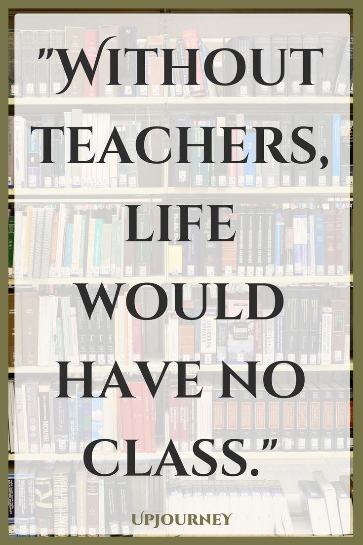 3 [BEST] Inspirational Teacher Quotes (in 3)  Teacher