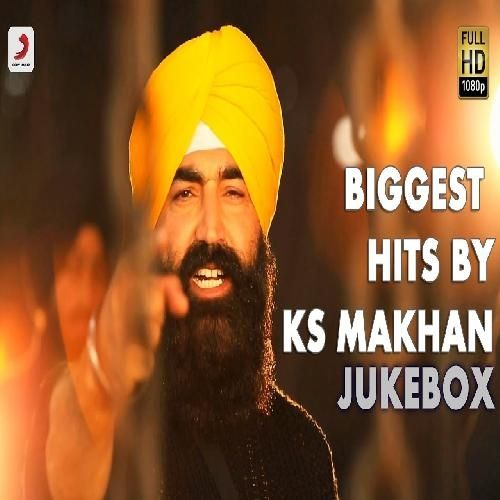 KS Makhan Jukebox Is The Single Track By Singer KS Makhan.Lyrics Of This Song Has Been Penned By Various & Music Of This Song Has Been Given By KS Makhan.