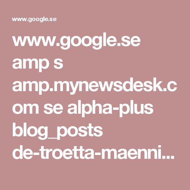 www.google.se amp s amp.mynewsdesk.com se alpha-plus blog_posts de-troetta-maenniskorna-och-mysteriet-med-den-komplicerade-skoeldkoerteln-31657