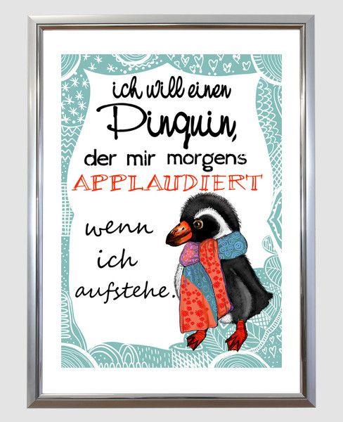 **Kunstdruck** mit goldigem **Pinguin** und **Spruch** von _Kunstdrucke und mehr…