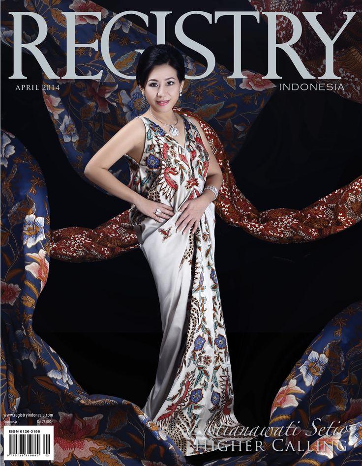 #Registry e Magazine April 2014 Edition #Photographer : Registry Indonesia #Socialite : Listianawati Setia (Higher Caliing)  #RegistryE #Profile