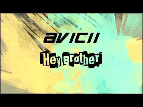 ▶ Avicii - Hey Brother - how about it...maybe the actual whole song here. Its amaaazzzziiinnngg!!! :o) Not what you expect I bet! Y I lika!!