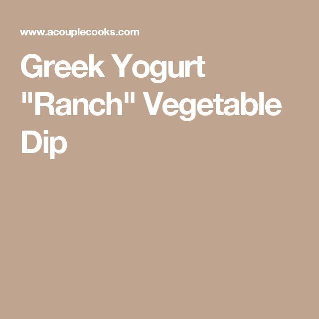 """Greek Yogurt """"Ranch"""" Vegetable Dip"""