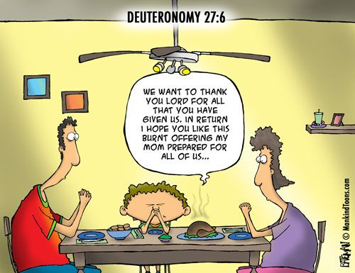 Give thanks for burnt offerings | Christian Funny Pictures - A time to laugh