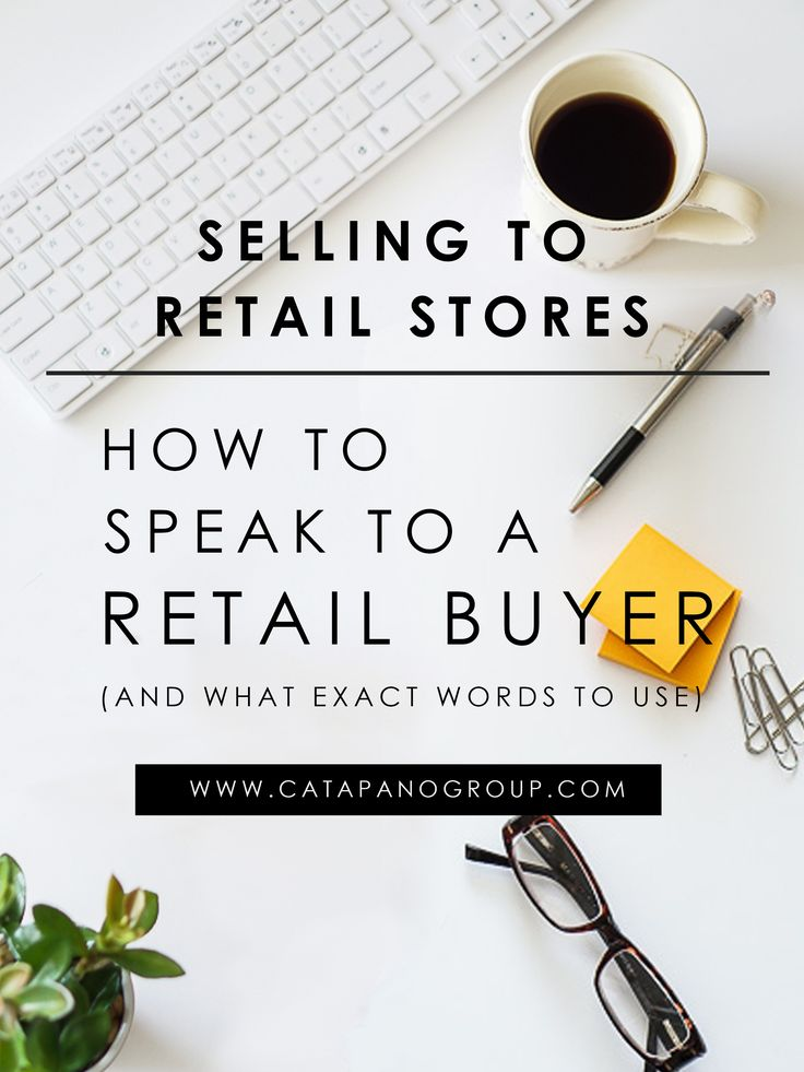 If you are interested in selling your product to a retailer like Anthropologie, Macy's, Bloomingdales, Nordstroms, Lord & Taylor, Saks Fifth Avenue, Neiman Marcus and more, then this article is for you.  Learn what exact words to use when speaking with a retail buyer and pitching your product.