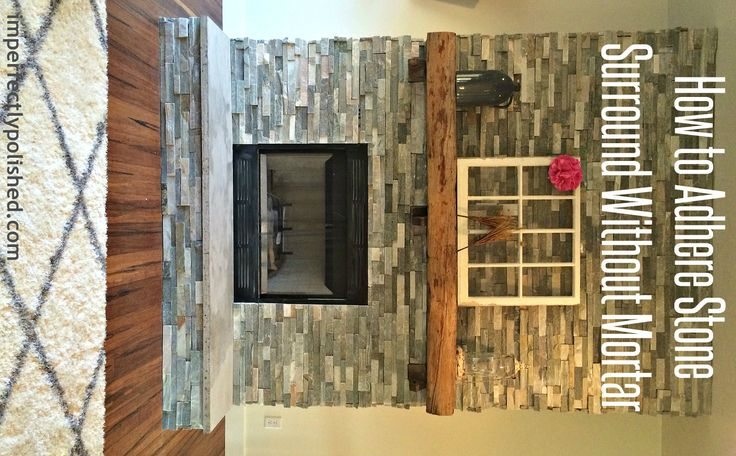 How to adhere a stone surround without mortar!
