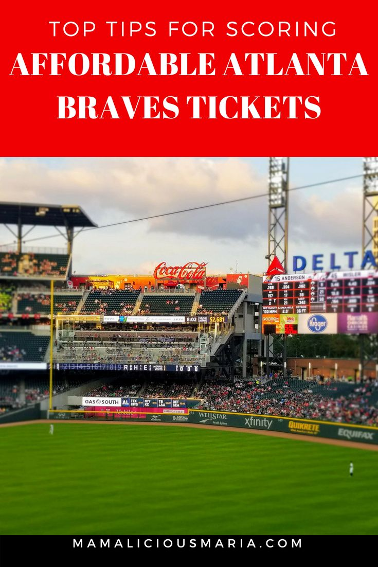 5 Ways To Score Affordable Atlanta Braves Tickets Braves Tickets Atlanta Braves Atlanta