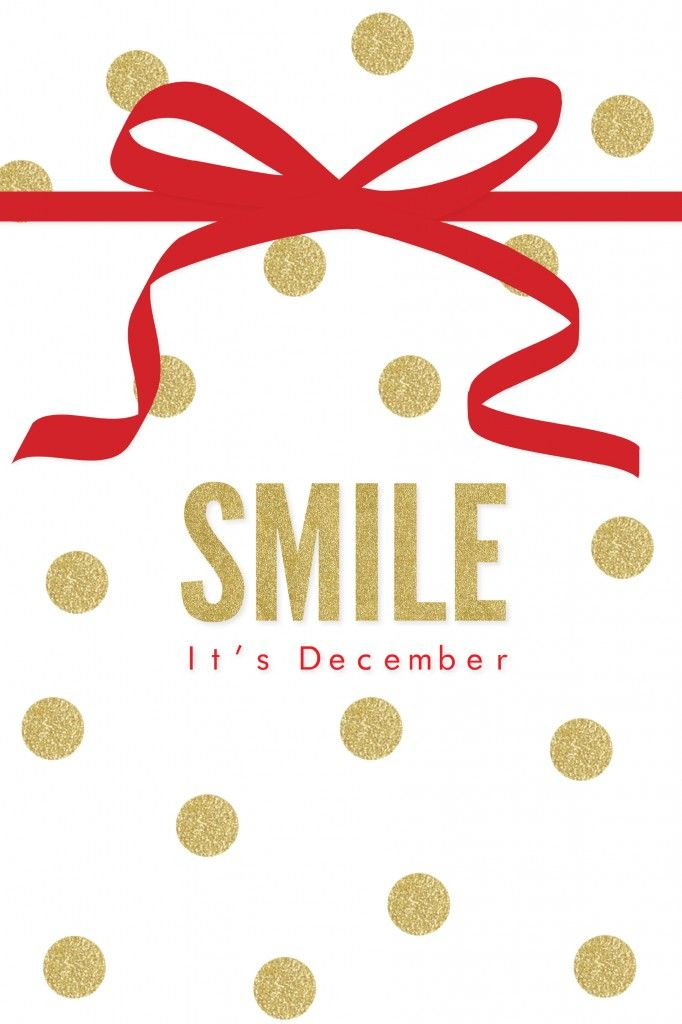 Smile, it's December! Holiday Desktop Download | Glitterary: