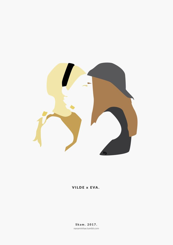 Vilde x Eva kiss. SKAM. 2017. __________minimal project - ( Part 37 ) Source: nanaminhae.tumblr.com (please always credit me!) Buy it here: REDBUBBLE and my IG is brbrgraphics
