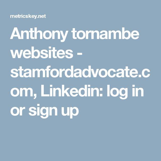Anthony tornambe websites - stamfordadvocate.com, Linkedin: log in or sign up