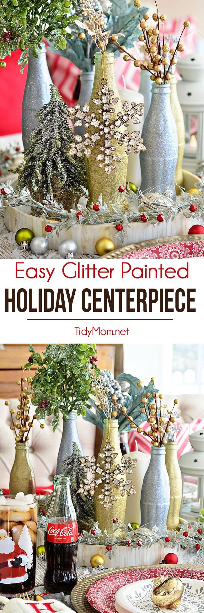 Looking for a simple DIY project to glam up your Christmas Table? Our partner Cheryl shares a stress-free and inexpensive  Glitter Painted Holiday Centerpiece tutorial using recycled Coca-Cola bottles.