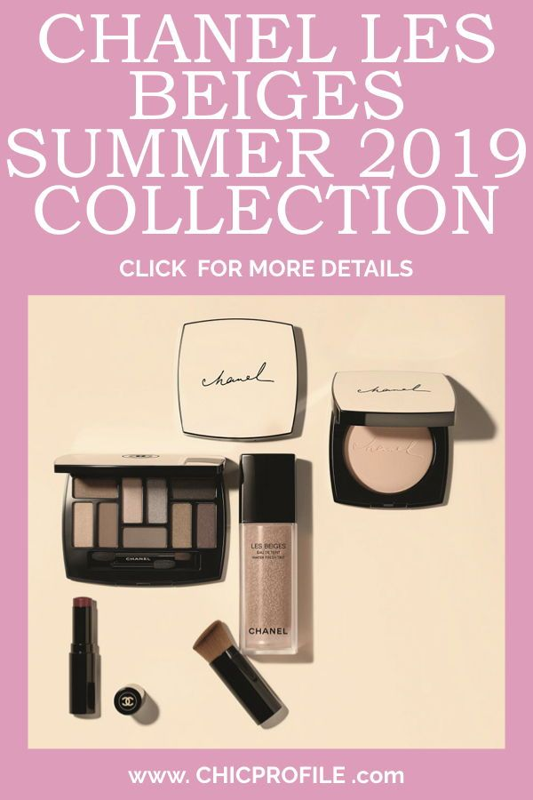 7a92ac0c02d Chanel Les Beiges Summer 2019 Collection contains the Les Beiges  Water-Fresh Tint foundation