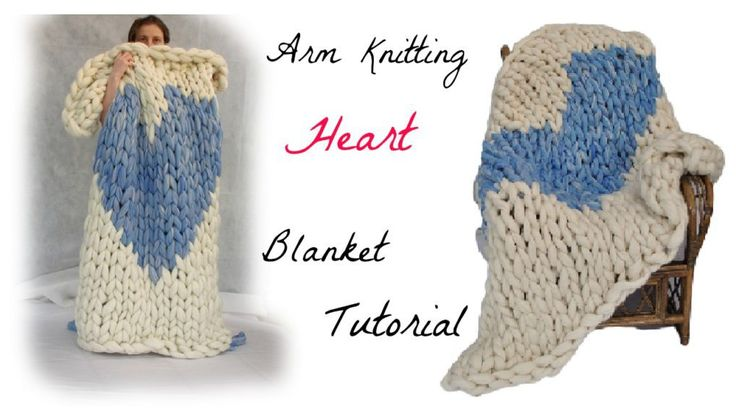 Arm Knitting Heart Blanket Video Tutorial for the 1st half.  Knit up this gentle giant with a step by step video tutorial.  Use lightly felted wool roving for the impressively billowy cloud like stitches.  It's important to lightly felt the roving to minimise shedding, and pilling and keep your blanket looking gorgeous for years to come.  Never tried arm knitting?  Give it a go!