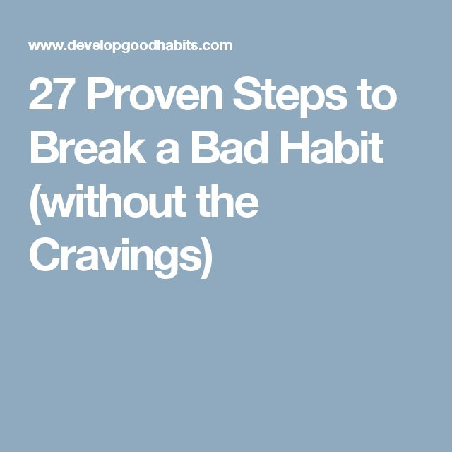 3 Easy Steps to Breaking Bad Habits