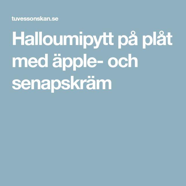 Halloumipytt på plåt med äpple- och senapskräm