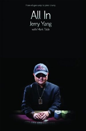 by Mark Tabb and Jerry Yang. In this intimate profile of an unlikely poker champion, the life story of Jerry Yang is laid out from his difficult Hmong childhood to his success as a professional poker player. #poker #facebook http://www.cartelpoker.com/freechips/