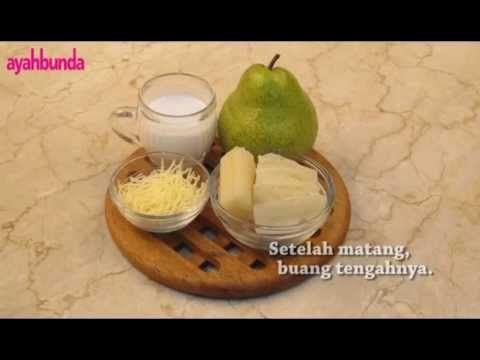 Resep Makanan Bayi - Singkong Thailand :: Baby's Meals recipe :: Tutorial :: How to make Thai Dessert Cassava ::