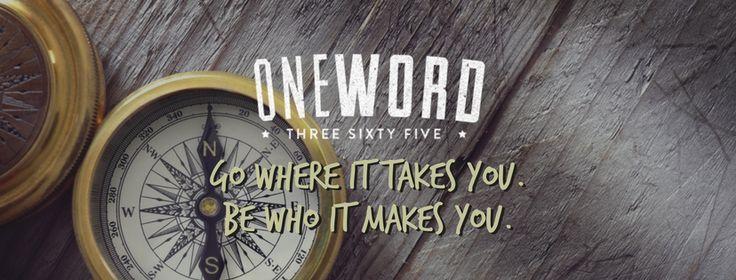 #OneWord365 • One Word 365One Word 365 - One word. 365 days. A changed life.