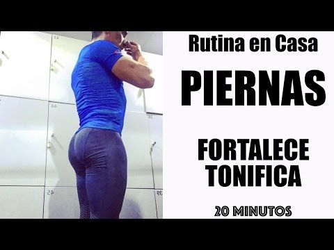 ENTRENA EN CASA: PIERNAS MUSCULOSAS - YouTube