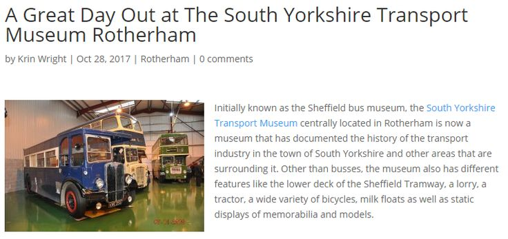 South Yorkshire Transport Museum centrally located in Rotherham has become an art gallery which has documented a brief history of the transport industry from the capital of scotland- South Yorkshire and other areas which can be surrounding it.  http://www.rooferinrotherham.co.uk/rotherham/great-day-south-yorkshire-transport-museum-rotherham/