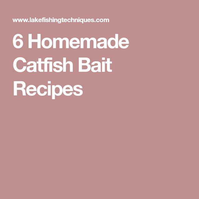 6 Homemade Catfish Bait Recipes