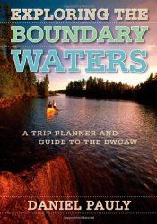 Explore our Boundary Waters Minnesota vacation planning resources and tips. Enjoy the adventure of a lifetime on a Boundary Waters canoeing  journey into the wilderness of Minnesota.