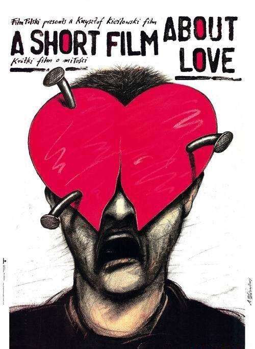 International poster for A SHORT FILM ABOUT LOVE (Krzysztof Kieslowski, Poland, 1988)    Artist: Andrzej Pagowski (b. 1953)