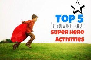 Super Hero-inspired Activities for Kids {EASY!}
