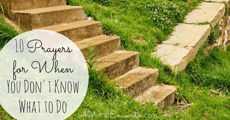 Sometimes you just don't know what to do. Where to turn. Which path to take. This thoughtful post offers 10 prayers for God's direction.