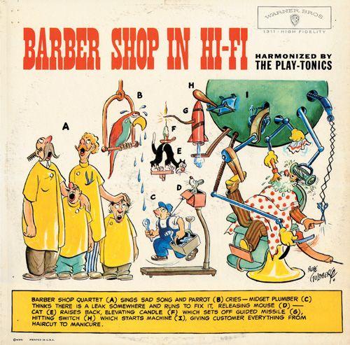ルーブ・ゴールドバーグ氏のイラストによるLPアルバムジャケ! / An amazing LP cover featuring the cartoon by Rube Goldberg (1883-1970), for a barbershop chorus group Play-Tonics. Warner Bros. W-1311.