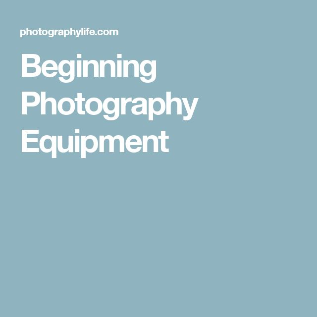 Beginning Photography Equipment