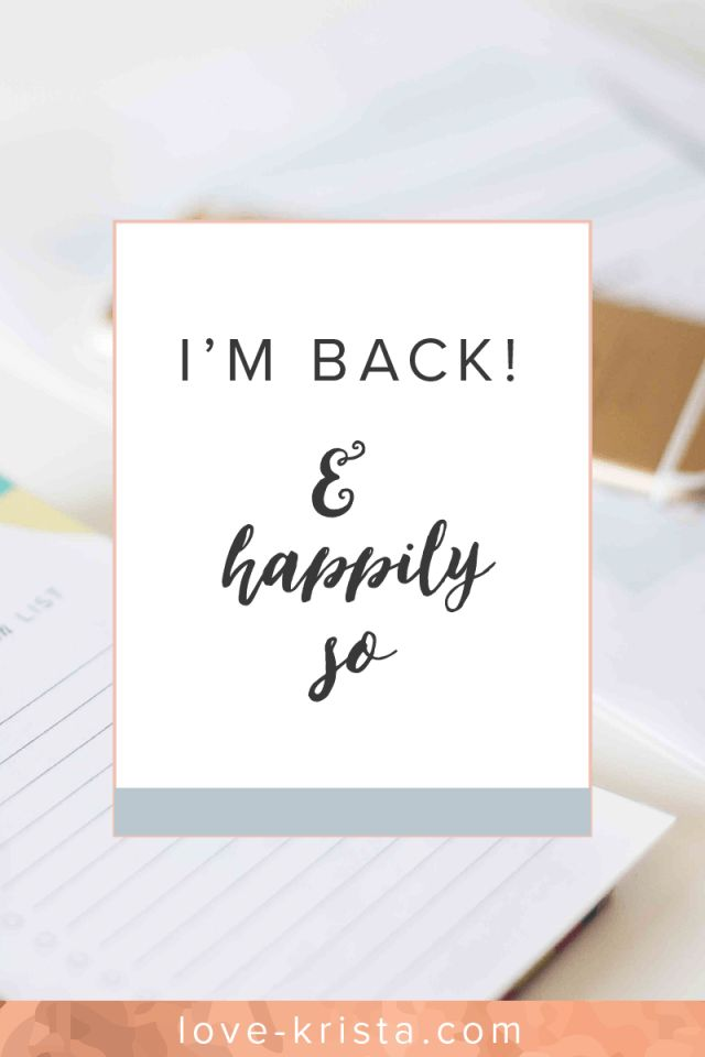 Welcome back! Love, Krista is up and running once again :)