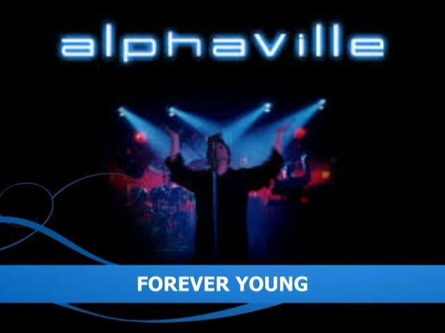 Artist : ALPHAVILLE Song : FOREVER YOUNG Remixed by Erwin Pempelfort ( Ep Proyect ) Date : 08 Jul 2015 Hometown : Los Andes Country : ChileAlphavilleR.E.M. Not for sale @ErwinPempelfort