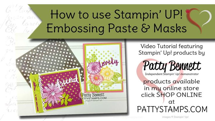 How to use Stampin' Up! Embossing Paste & Masks with Patty Bennett