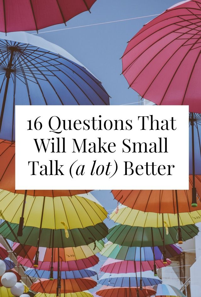 "There are better small talk questions than ""What do you do?"" and ""Seen any good movies lately?"" Click through for 16 ideas that will help you get to know people better, learn more about your city + world, or just make small talk tolerable! // yesandyes.org"