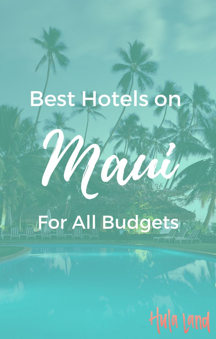Read all about my favorite Maui budget hotels and best Maui honeymoon spots