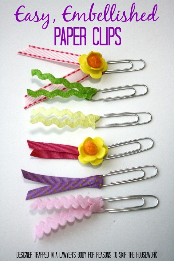 Embellished Paper Clips for Teacher Appreciation! - Reasons To Skip The Housework