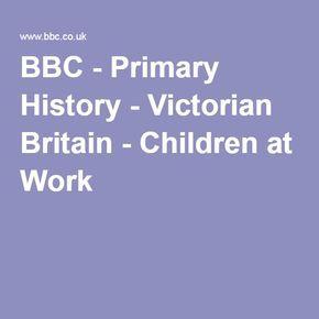 BBC - Primary History - Victorian Britain - Children at Work