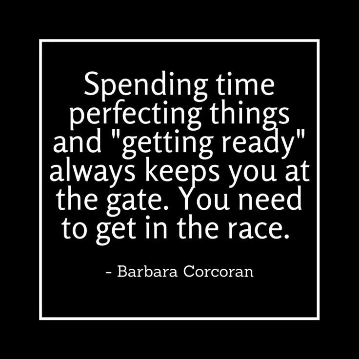 """Wise words on """"getting ready"""" from Barbara Corcoran."""