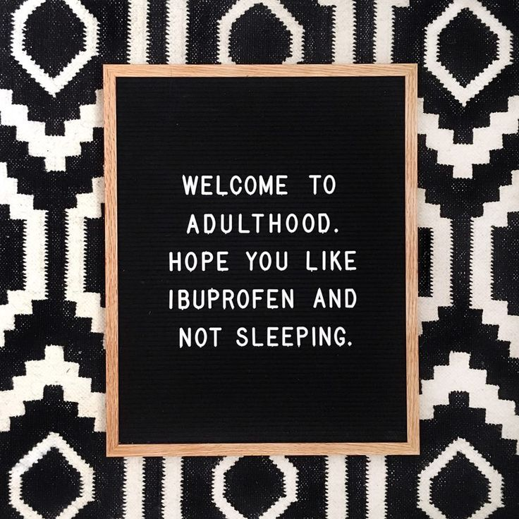 Welcome to adulthood. Hope you like ibuprofen and not sleeping. (#fulcandles #letterfolk letterboard, funny quote, adulting)