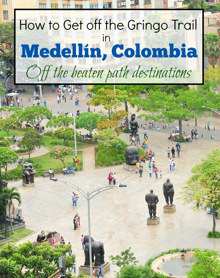 Escape the tourists while traveling in Medellin, Colombia