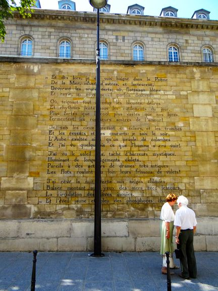 6th arrondissement - one of France's greatest poets, Arthur Rimbaud, is being immortalised on the streets of St. Germain des Pres. His 100-line verse poem, Le Bateau Ivre (The Drunken Boat) has been hand-painted on a wall off of St. Sulpice.  A Dutch foundation, Tegen Beeld, specializes in painting poems on walls around the world and chose Le Bateau Ivre because Rimbaud wrote the poem in a nearby cafe.