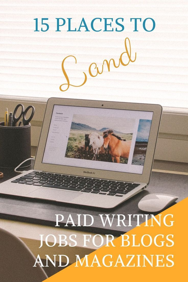 15 Blogs Magazines And Freelance Gigs That Pay Writing Jobs Freelance Writing Jobs Online Writing Jobs