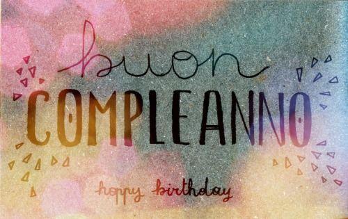 Learning Italian Language ~  Buon compleanno (Happy Birthday) IFHN