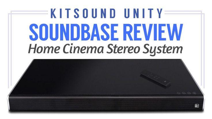 KitSound Unity Soundbase Review – Home Cinema Stereo System