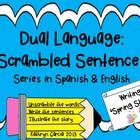 FORMERLY MAKE A STORY WITH SCRAMBLED SENTENCES IN SPANISH Dual Language Scrambled Sentences Series:  Writing About Spring The products in this ...