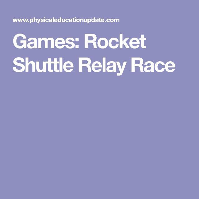 Games: Rocket Shuttle Relay Race