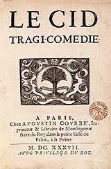 5 janvier 1637 : Première du Cid de Corneille http://jemesouviens.biz/?p=4246