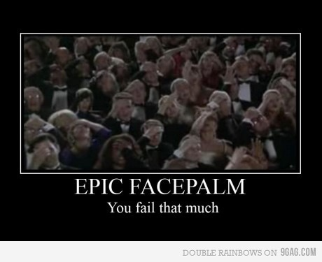 epic facepalm is epic