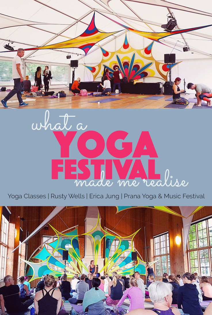 What a Yoga Festival Made Me Realise  My realisations and lessons learned from attending a yoga festival after taking a couple of months hiatus from yoga. Yoga classes with Rusty Wells and Erica Jung.